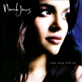 Norah Jones - Come away with me